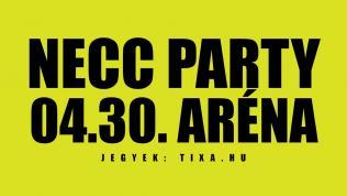 NECC PARTY ARÉNA ÚJ IDŐPONT