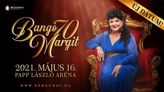 Bangó Margit 70 ÚJ IDŐPONT