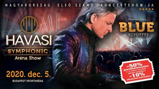 HAVASI Symphonic Aréna Show 2020